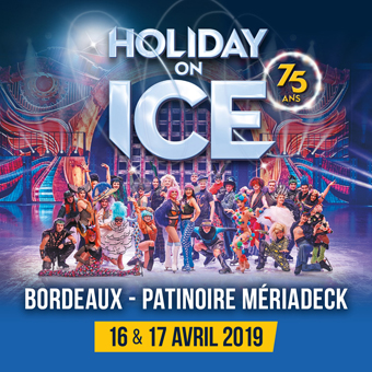 Photo of HOLIDAY ON ICE fête ses 75 ans à la Patinoire Mériadeck de Bordeaux les 16 &17 avril