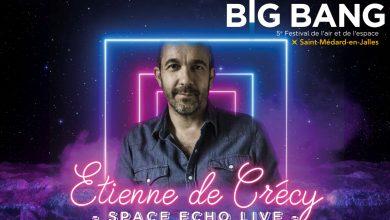 Photo of L'artiste musical Etienne de Crecy attendu au Big Bang Festival 2020 à Saint-Médard