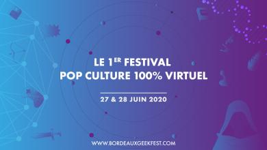 Photo of Le Bordeaux Geek Festival aura lieu en version 100% virtuelle cet été